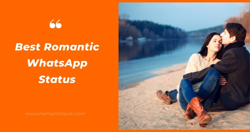 Best Romantic WhatsApp Status